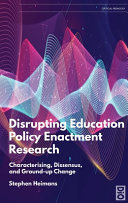 Disrupting Education Policy Enactment Research
