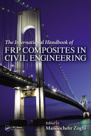 The International Handbook of FRP Composites in Civil Engineering