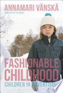 Fashionable Childhood