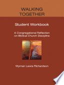 Walking Together  Student Workbook