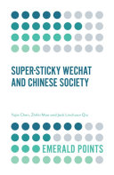 Super-sticky WeChat and Chinese Society