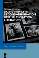 Doing Family in Second-Generation British Migration Literature [Pdf/ePub] eBook