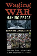 WAGING WAR  MAKING PEACE