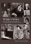 Wilde's Wiles: Studies of the Influences on Oscar Wilde and ...