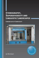 Ethnography  Superdiversity and Linguistic Landscapes