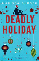 Deadly Holiday
