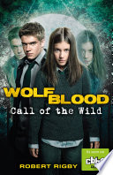 Wolfblood  Call of the Wild
