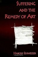 Suffering and the Remedy of Art