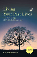 Living Your Past Lives