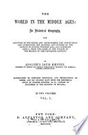 The World in the Middle Ages an Historical Geography by Adolphus Louis Köeppen