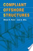 Compliant Offshore Structures