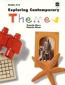 Exploring Contemporary Themes