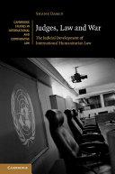 Judges, Law and War: The Judicial Development of International ...