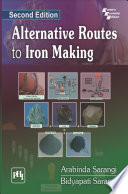 ALTERNATIVE ROUTES TO IRON MAKING  2nd Ed
