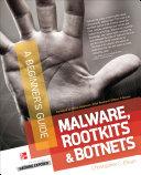 Malware  Rootkits   Botnets A Beginner s Guide