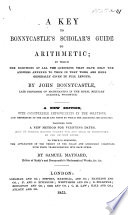 A key to Bonnycastle's Scholar's guide to arithmetic ... Corrected and improved by John Rowbotham