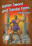 Pdf Italian Sword and Sandal Films, 1908-1990