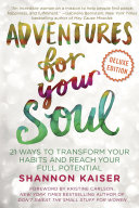 Adventures for Your Soul Deluxe