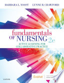 """Fundamentals of Nursing E-Book: Active Learning for Collaborative Practice"" by Barbara L Yoost, Lynne R Crawford"