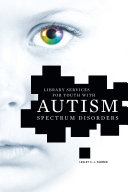 Library Services for Youth with Autism Spectrum Disorders Pdf/ePub eBook