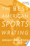 The Best American Sports Writing 2015