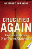Crucified Again