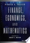 Finance  Economics  and Mathematics