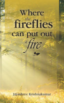 Where the Fireflies Can Put out a Fire