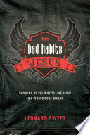 The Bad Habits of Jesus Book