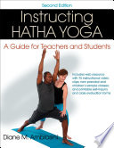 """Instructing Hatha Yoga: A Guide for Teachers and Students"" by Diane M. Ambrosini"
