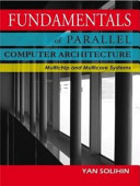 Fundamentals of Parallel Computer Architecture