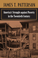 America S Struggle Against Poverty In The Twentieth Century Book PDF