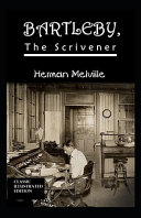 Bartleby  the Scrivener Classic Edition Annotated