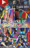 The Quirks of Digital Culture