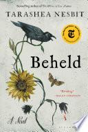Beheld : a novel