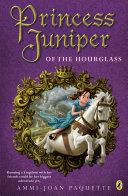 Princess Juniper of the Hourglass Pdf/ePub eBook