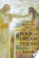 Book of Dreams: Christian Apocrypha Series