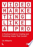 Video Marketing like a PRO Book PDF