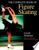 """The Complete Book of Figure Skating"" by Carole Shulman"