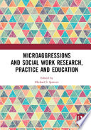 Microaggressions and Social Work Research  Practice and Education