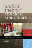 Unified Theory of Concrete Structures