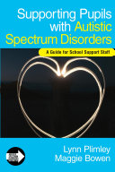 Supporting Pupils with Autistic Spectrum Disorders