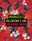 Manager s Valentine Day Coloring Book