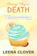 Orange Thyme Death