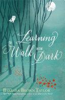 Learning to Walk in the Dark Pdf/ePub eBook