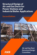Structural Design of Air and Gas Ducts for Power Stations and Industrial Boiler Applications
