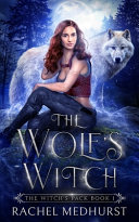 The Wolf s Witch Book PDF