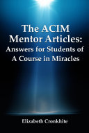 The Acim Mentor Articles  Answers for Students of a Course in Miracles
