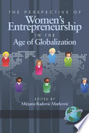 The Perspective of Women s Entrepreneurship in the Age of Globalization