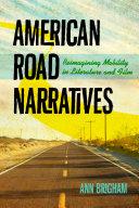American Road Narratives
